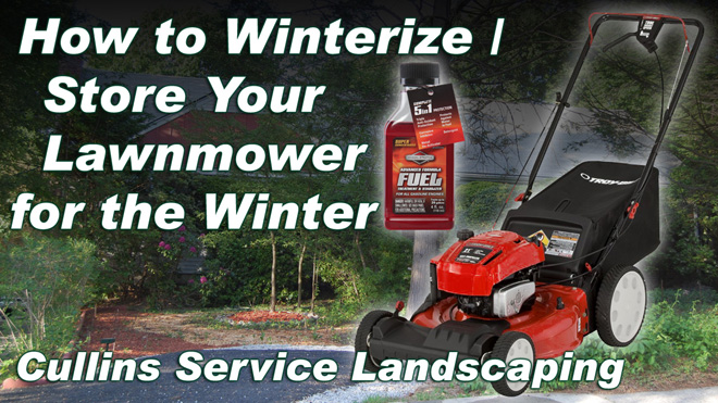 Cullins Service DIY How to Winterize / Store your Lawn Mower for the winter How to
