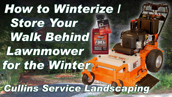 Cullins Service DIY How to Winterize / Store your Walk Behind Lawn Mowery